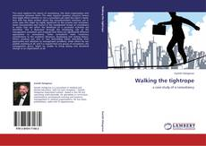 Bookcover of Walking the tightrope