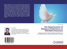Portada del libro de The Opportunities of Religious Institutions on HIV/AIDS Prevention