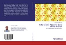 Bookcover of Indigenising Post-war State Reconstruction