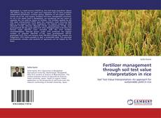 Bookcover of Fertilizer management through soil test value interpretation in rice