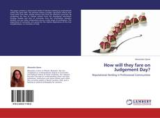 Bookcover of How will they fare on Judgement Day?