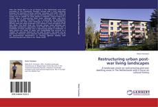 Restructuring urban post-war living landscapes kitap kapağı