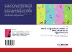 Dermatoglyphic Patterns in Individuals with Hypertension的封面