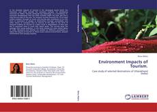 Bookcover of Environment Impacts of Tourism.