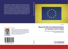 Beyond the Europeanization of Greece and Turkey的封面