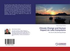 Bookcover of Climate Change and Human Impact on Lake Ecosystems