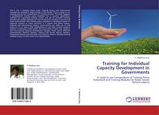 Bookcover of Training for Individual Capacity Development in Governments