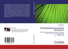 Bookcover of Self-Stabilizing Autonomic Recoverers