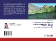 Bookcover of Vulnerability Assessment of Indigenous People due to Climate Change