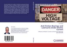 Bookcover of Anti-friction Bearings and Lubricants Under Electric Current