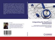 Capa do livro de Integrating the Healthcare Environment