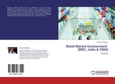 Capa do livro de Retail Market Environment   [BRIC, India & CMA]