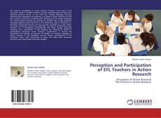 Bookcover of Perception and Participation of EFL Teachers in Action Research