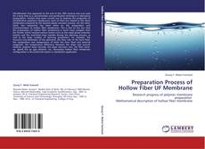 Couverture de Preparation Process of Hollow Fiber UF Membrane