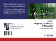 Bookcover of Image Tamper Detection using Reversible Watermarking
