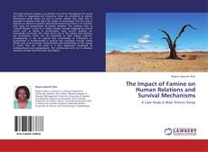 Обложка The Impact of Famine on Human Relations and Survival Mechanisms