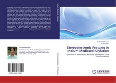 Bookcover of Stereoelectronic Features in Indium Mediated Allylation