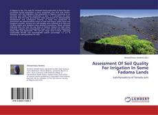 Bookcover of Assessment Of Soil Quality For Irrigation In Some Fadama Lands