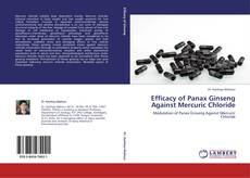 Efficacy of Panax Ginseng Against Mercuric Chloride的封面