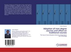 Bookcover of Adoption of new degree courses and effect on traditional courses