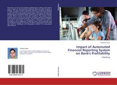 Borítókép a  Impact of Automated Financial Reporting System on Bank's Profitability - hoz