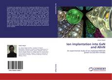 Bookcover of Ion implantation into GaN and AlInN