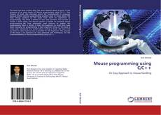 Bookcover of Mouse programming using C/C++