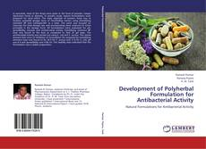 Bookcover of Development of Polyherbal Formulation for Antibacterial Activity
