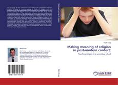 Buchcover von Making meaning of religion in post-modern context: