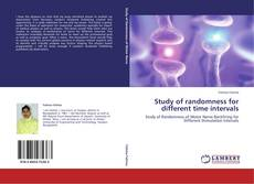 Bookcover of Study of randomness for different time intervals