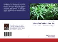 Buchcover von Ghanaian Youth's Drug Use