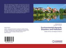 Bookcover of Environmental Hazards, Disasters and Pollution: