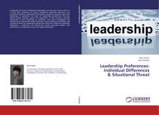 Buchcover von Leadership Preferences:  Individual Differences  & Situational Threat
