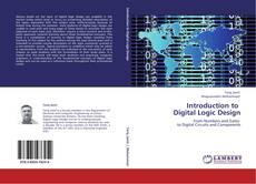 Bookcover of Introduction to   Digital Logic Design