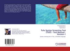 Capa do livro de Tulu Syntax Screening Test (TSST) - Test Manual - Version-1