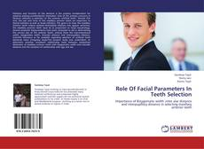 Bookcover of Role Of Facial Parameters In Teeth Selection