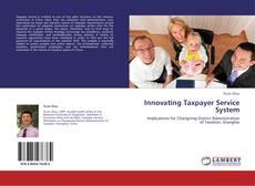 Capa do livro de Innovating Taxpayer Service System