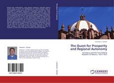 The Quest for Prosperity  and Regional Autonomy kitap kapağı