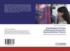 Bookcover of Psychological factors influencing consumers' Buying Decision Process