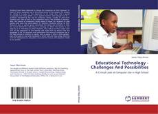 Capa do livro de Educational Technology - Challenges And Possibilities