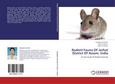 Обложка Rodent Fauna Of Jorhat District Of Assam, India