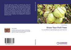 Bookcover of Know Your Fruit Trees