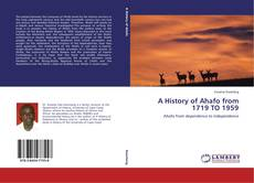 Bookcover of A History of Ahafo from 1719 TO 1959