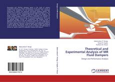 Copertina di Theoretical and Experimental Analysis of MR Fluid Dampers