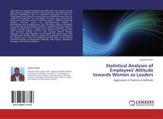 Обложка Statistical Analyses of Employees' Attitude towards Women as Leaders