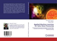 Bookcover of Applied Machine Learning for Solar Data Processing