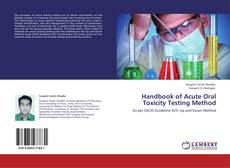 Bookcover of Handbook of Acute Oral Toxicity Testing Method