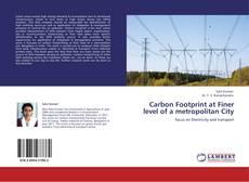 Portada del libro de Carbon Footprint at Finer level of a metropolitan City