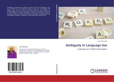 Bookcover of Ambiguity in Language Use