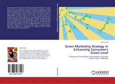 Bookcover of Green Marketing Strategy in Enhancing Consumer's Green Level